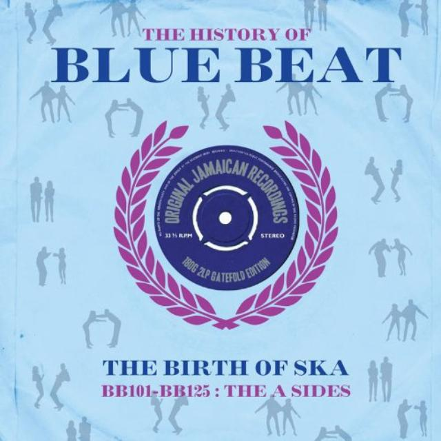 History Of Bluebeat: Bb101-Bb125 A-Sides / Various