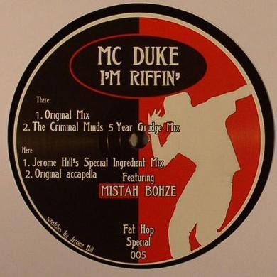 Mc Duke I'M RIFFIN' (THE FAT HOP REMIXES) Vinyl Record - UK Release