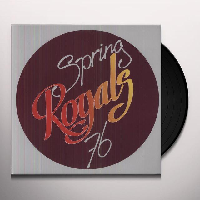 Royals SPRING 76 Vinyl Record - Holland Release