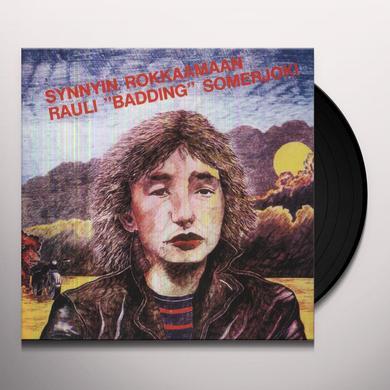 Somerjoki Rauli 'Badding' SYNNYIN ROKKAAMAAN Vinyl Record - Holland Release