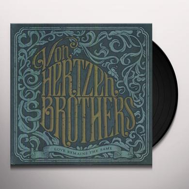 Von Hertzen Brothers LOVE REMAINS THE SAME Vinyl Record - Holland Import