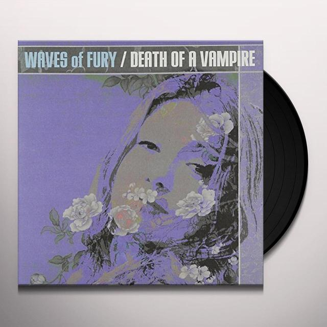 Waves Of Fury DEATH OF A VAMPIRE Vinyl Record