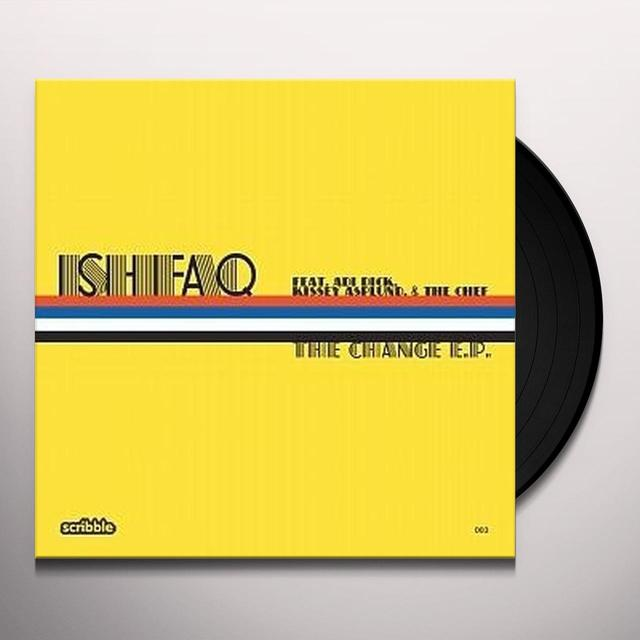 Ishfaq CHANGE EP Vinyl Record - UK Release