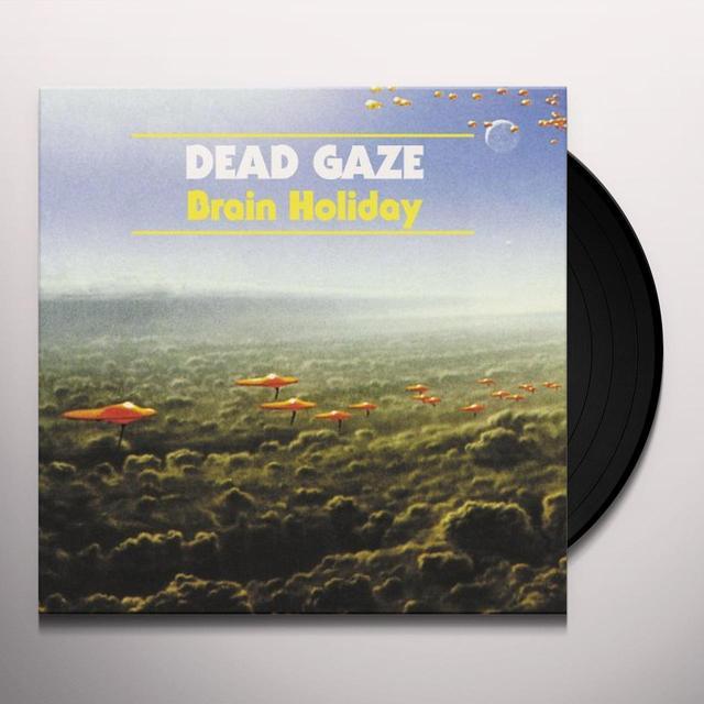 Dead Gaze BRAIN HOLIDAY Vinyl Record
