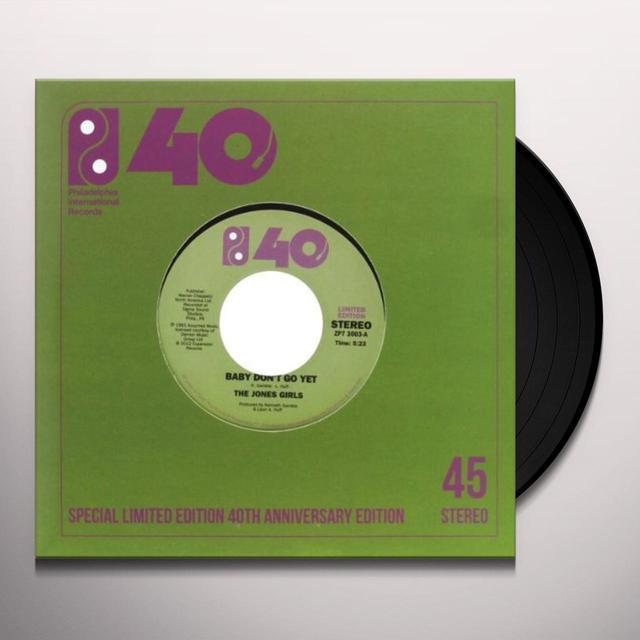 Jones Girls BABY DON'T GO YET/THIS FEELING'S KILLING ME Vinyl Record