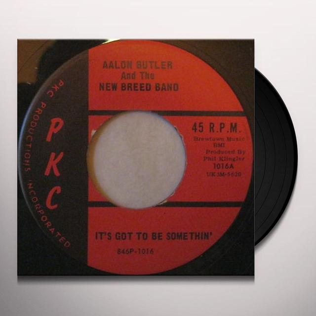 Aalon Butler & The New Breed Band IT'S GOT TO BE SOMETHIN' Vinyl Record - UK Import