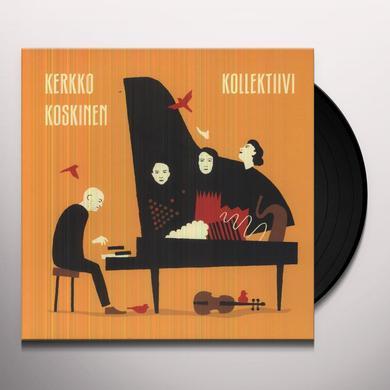 KERKKO KOSKINEN KOLLEKTIIVI Vinyl Record