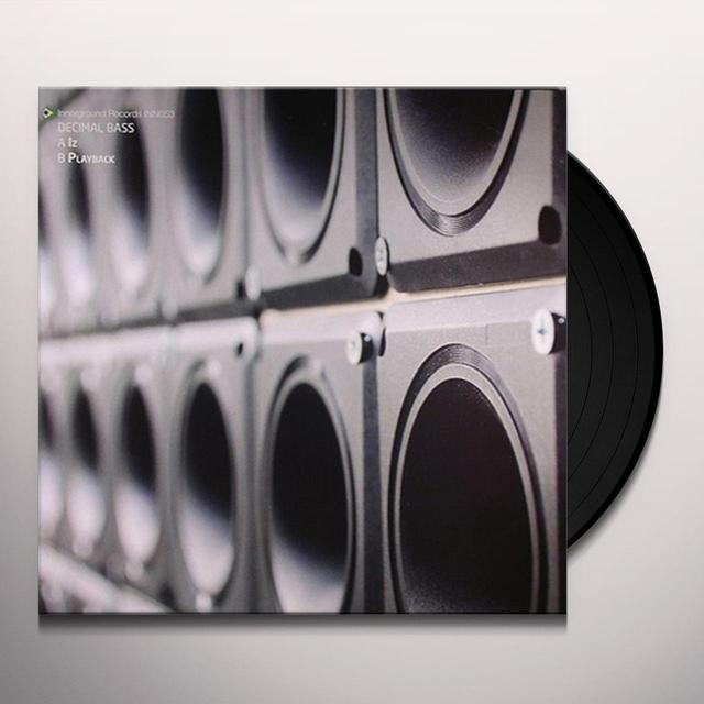 Decimal Bass IZ/PLAYBACK Vinyl Record - UK Import