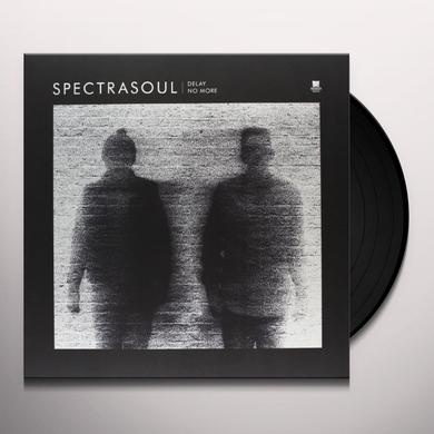 Spectrasoul DELAY NO MORE EP Vinyl Record