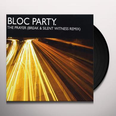 Bloc Party PRAYER (BREAK & SILENT WITNESS REMIX) Vinyl Record - UK Import