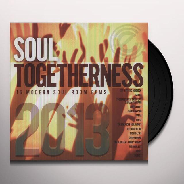 Soul Togetherness 2013 / Various (Uk) SOUL TOGETHERNESS 2013 / VARIOUS Vinyl Record - UK Release
