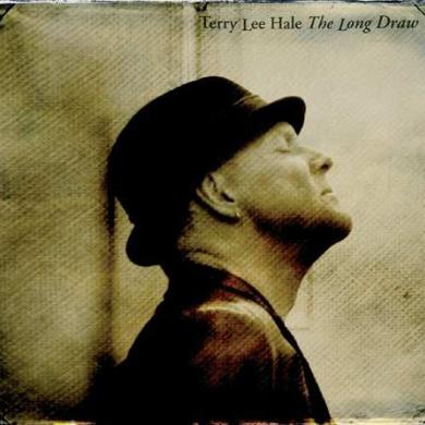 Terry Lee Hale LONG DRAW Vinyl Record