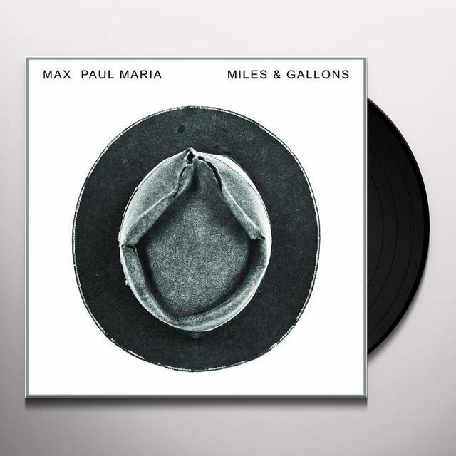 Max Paul Maria MILES & GALLONS (GER) Vinyl Record