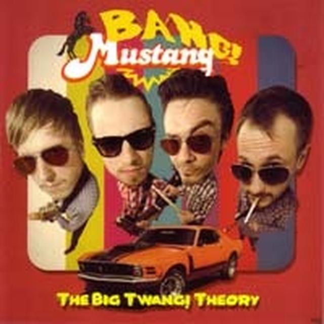 Bang! Mustang! BIG TWANG! THEORY Vinyl Record - Holland Import
