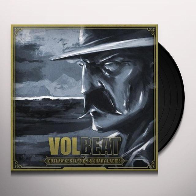 Volbeat OUTLAW GENTLEMEN & SHADY LADIES Vinyl Record