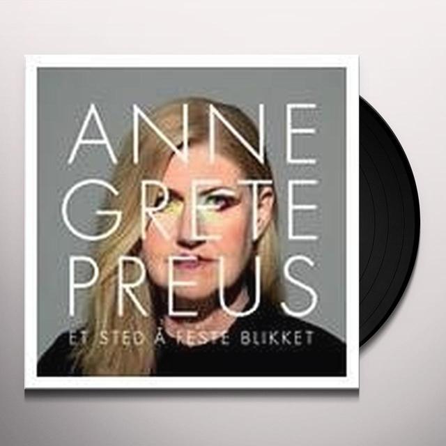 Anne Grete Preus ET STED A FESTE BLIKKET Vinyl Record