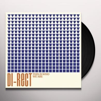 Di-Rect THIS IS WHO WE ARE Vinyl Record - Holland Release