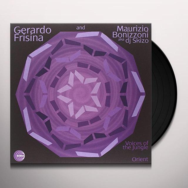Gerardo Frisina & Maurizio Bonizzoni Aka Dj Skizo VOICES OF THE JUNGLE/ORIENT (UK) (Vinyl)