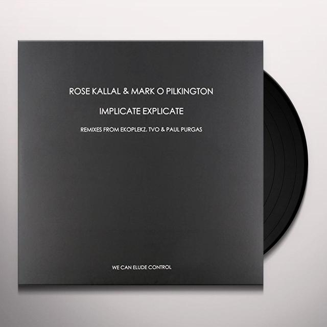 Rose Kallal & Mark O Pilkington IMPLICATE EXPLICATE Vinyl Record - UK Release