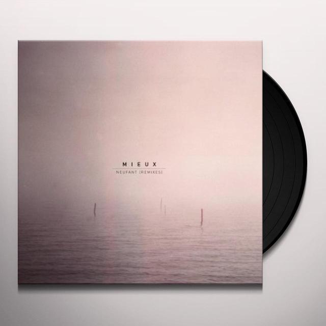 Mieux NEUFANT (REMIXES) Vinyl Record - UK Import