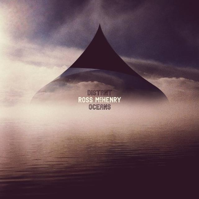 Ross Mchenry DISTANT OCEANS Vinyl Record - UK Import