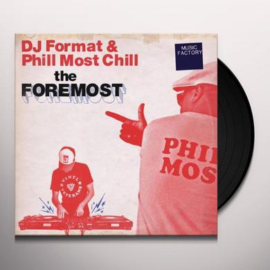 Dj Format & Phill Most Chill FOREMOST Vinyl Record - UK Import