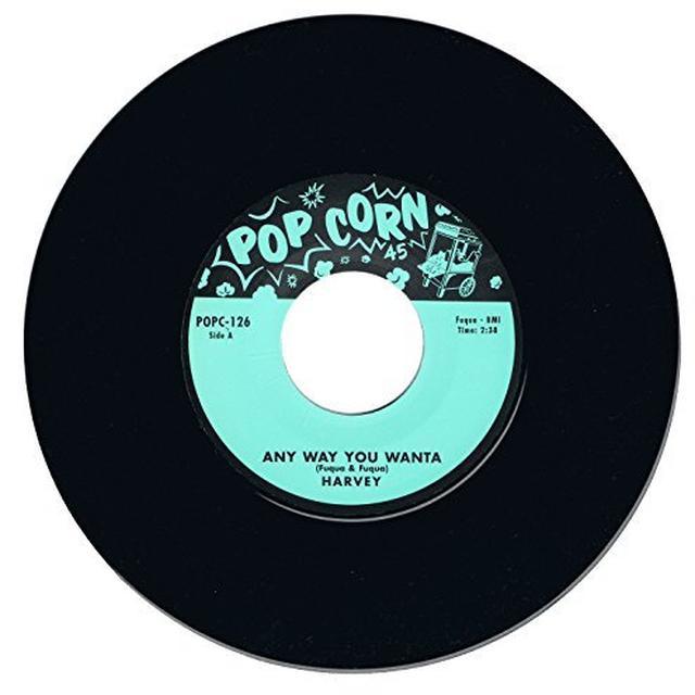 Harvey ANY WAY YOU WANTA/SHE LOVES ME SO Vinyl Record - UK Release