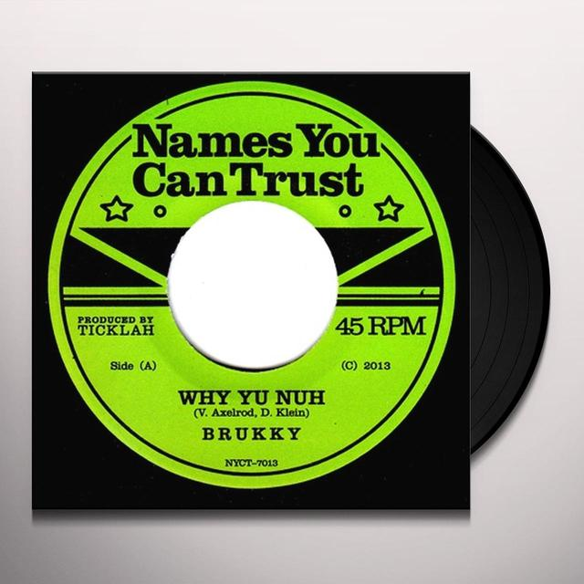 Brukky WHY YU NUH Vinyl Record - UK Import