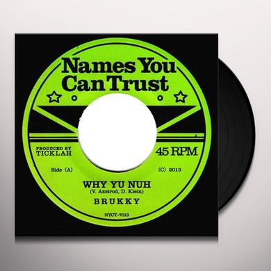 Brukky WHY YU NUH Vinyl Record