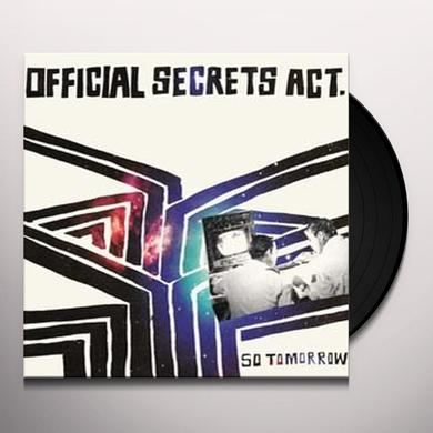 Official Secrets Act SO TOMORROW Vinyl Record - UK Import
