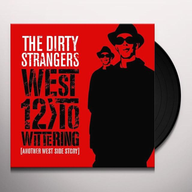 Dirty Strangers WEST TO WITTERING ANOTHER WEST SIDE STORY Vinyl Record