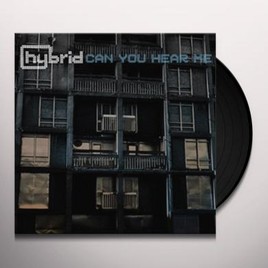 Hybrid CAN YOU HEAR ME Vinyl Record - UK Import