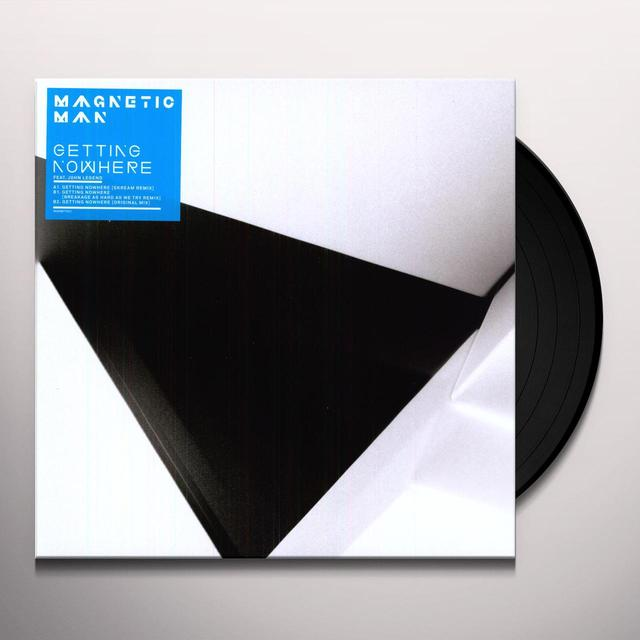 Magnetic Man GETTING NOWHERE Vinyl Record