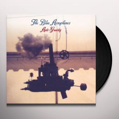 Blue Aeroplanes ANTI-GRAVITY Vinyl Record