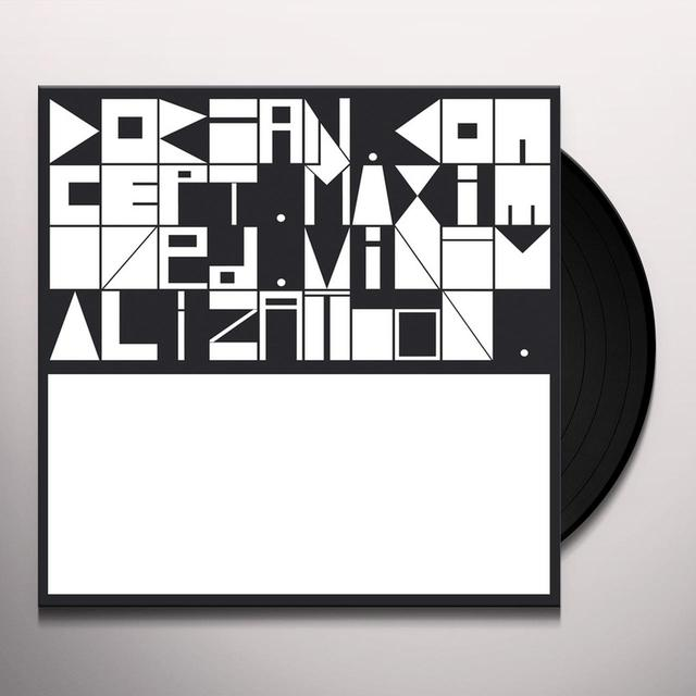 Dorian Concept MAXIMIZED MINIMALIZATION Vinyl Record - UK Release