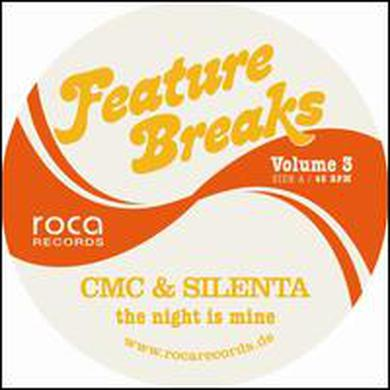 Cmc & Silenta VOL. 3-FEATURE BREAKS:NIGHT IS MINE Vinyl Record