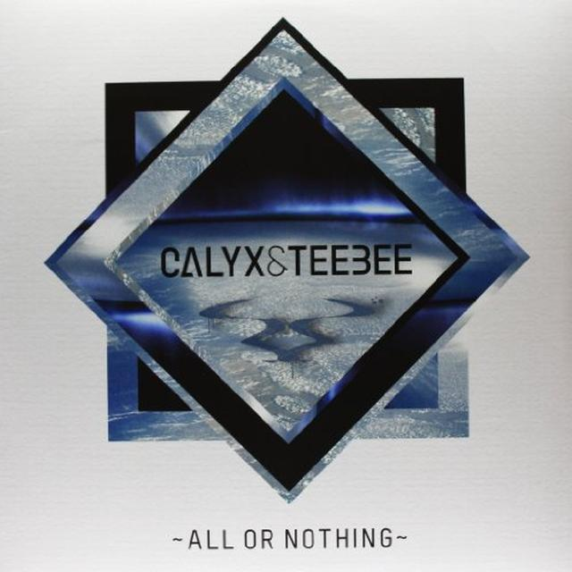 Calyx & Teebee ALL OR NOTHING Vinyl Record - UK Import