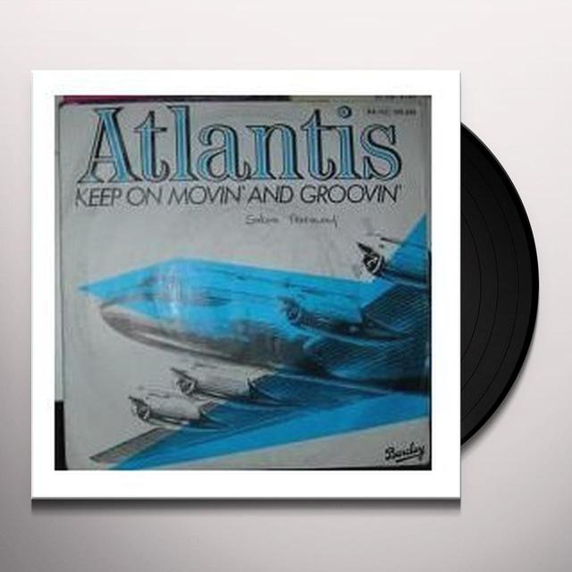 Atlantis/Armed Gang KEEP ON MOVIN & GROO/ALL I WANT Vinyl Record - Canada Release