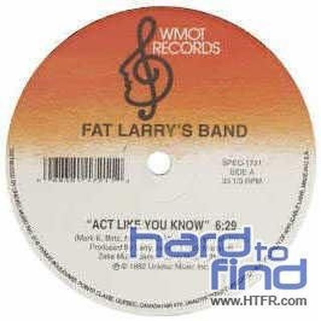 Fat Larry'S Band ACT LIKE YOU KNOW/ZOOM Vinyl Record - Canada Import