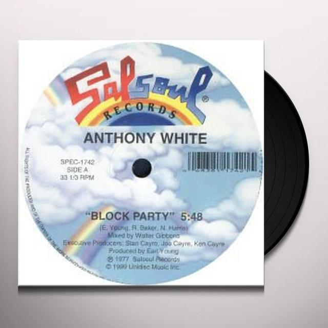 White Anthony BLOCK PARTY/I CAN'T TURN YOU LOOSE Vinyl Record - Canada Import
