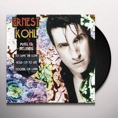 Ernest Kohl SOONER OR LATER/HOLD ON TO LIFE Vinyl Record - Canada Import
