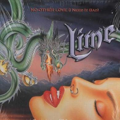 Lime NO OTHER LOVE (I NEED IT BAD) Vinyl Record