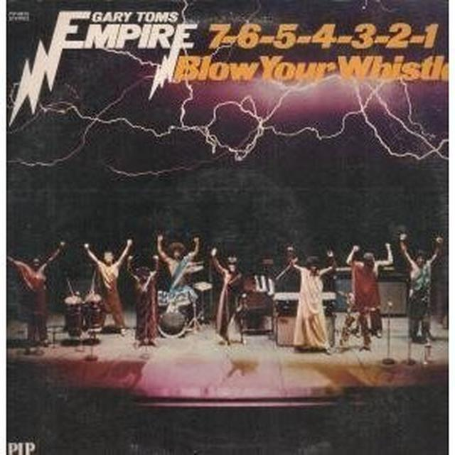 Gary Toms Empire 7-6-5-4-3-2-1-(BLOW YOUR WHISTLE) Vinyl Record
