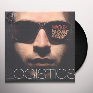 Logistics NOW MORE THAN EVER Vinyl Record - UK Import