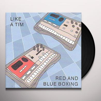Like A Tim RED & BLUE BOXING Vinyl Record