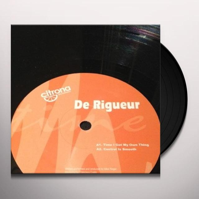 De Rigueur TIME I GOT MY OWN THING Vinyl Record - UK Import