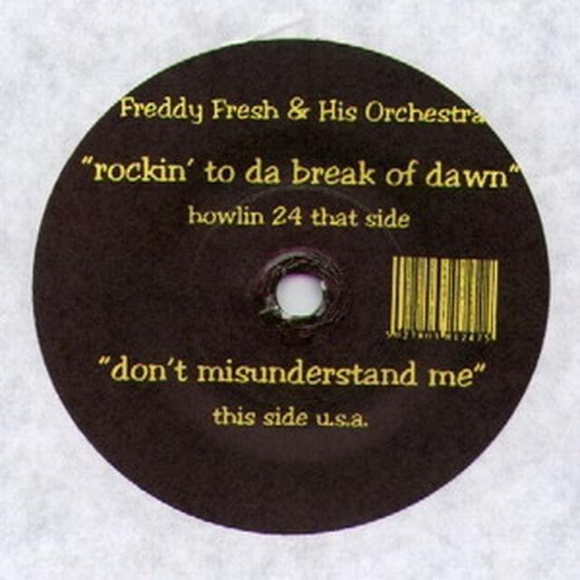Freddy Fresh ROCKIN TO DA BREAK OF DAWN Vinyl Record - UK Release