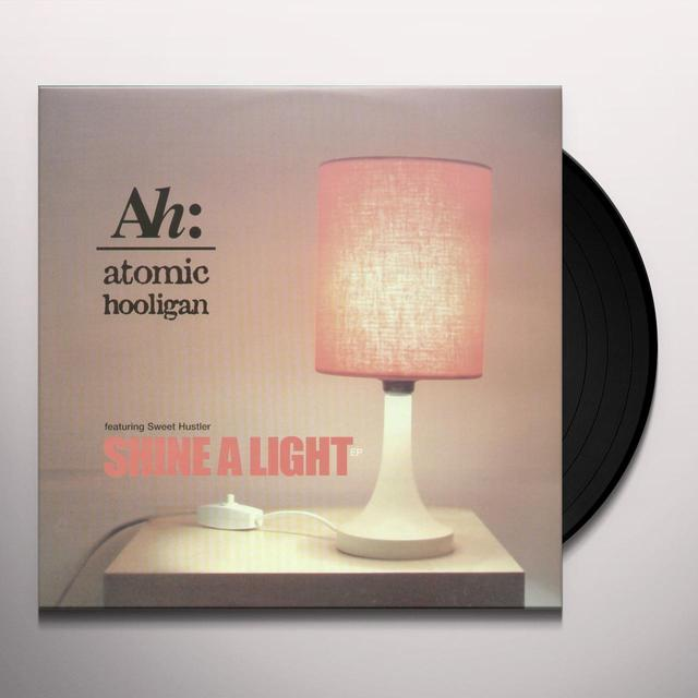 Atomic Hooligan SHINE A LIGHT Vinyl Record