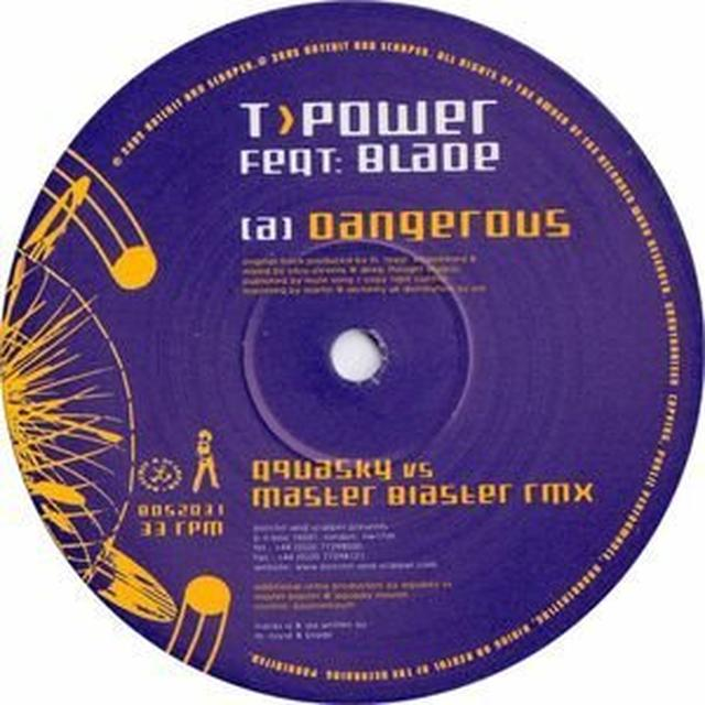 T Power.Blade DANGEROUS-REMIXES Vinyl Record