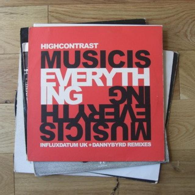 High Contrast MUSIC IS EVERYTHING RMXS Vinyl Record